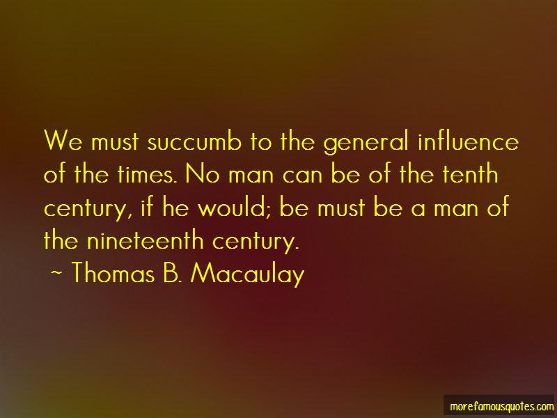 Thomas B. Macaulay Quotes Pictures 4
