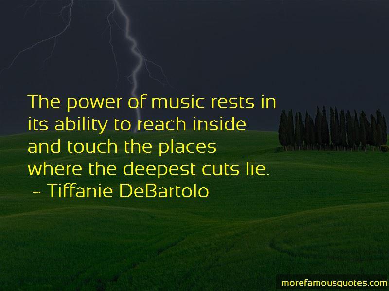 Tiffanie DeBartolo Quotes