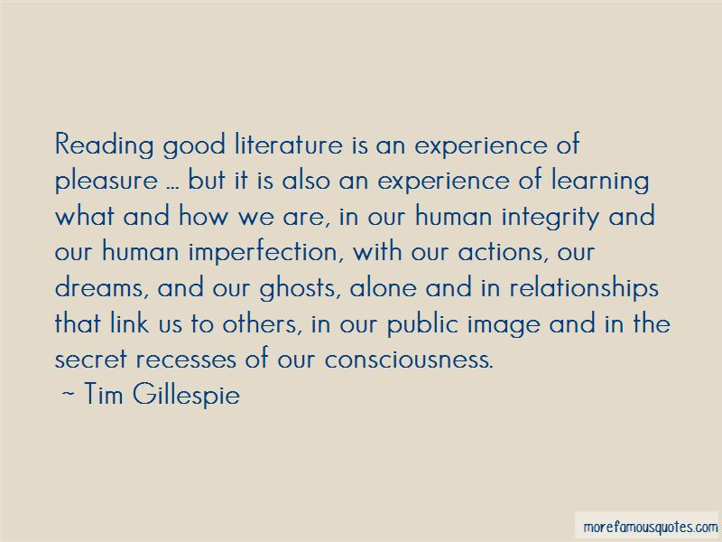 Tim Gillespie Quotes
