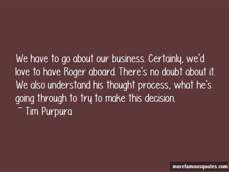 Tim Purpura Quotes Pictures 2