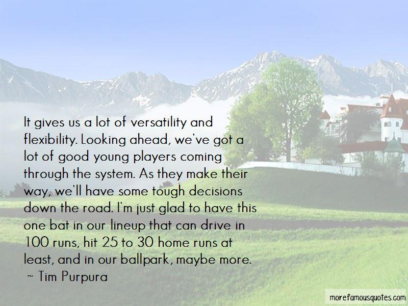 Tim Purpura Quotes Pictures 3