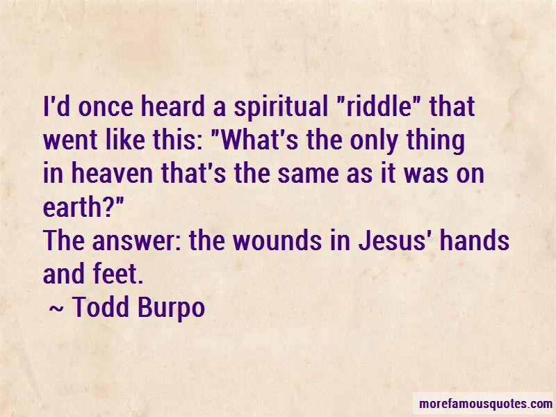Todd Burpo Quotes Pictures 3