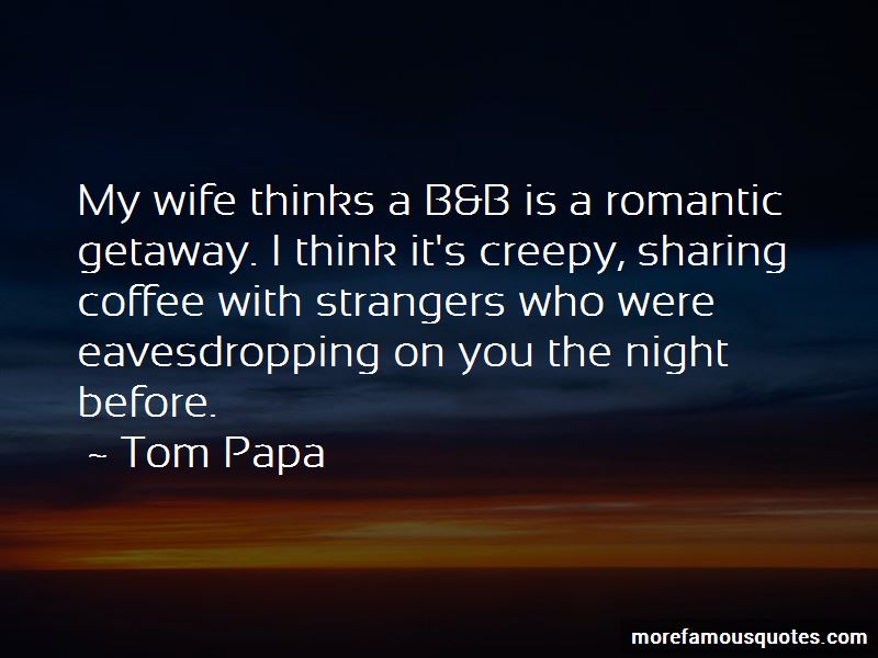 Tom Papa Quotes Pictures 2