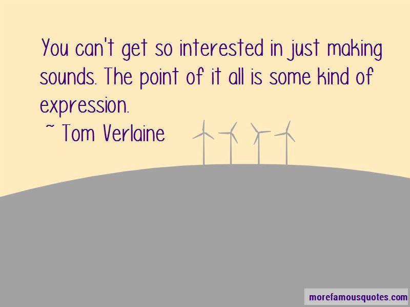 Tom Verlaine Quotes Pictures 2