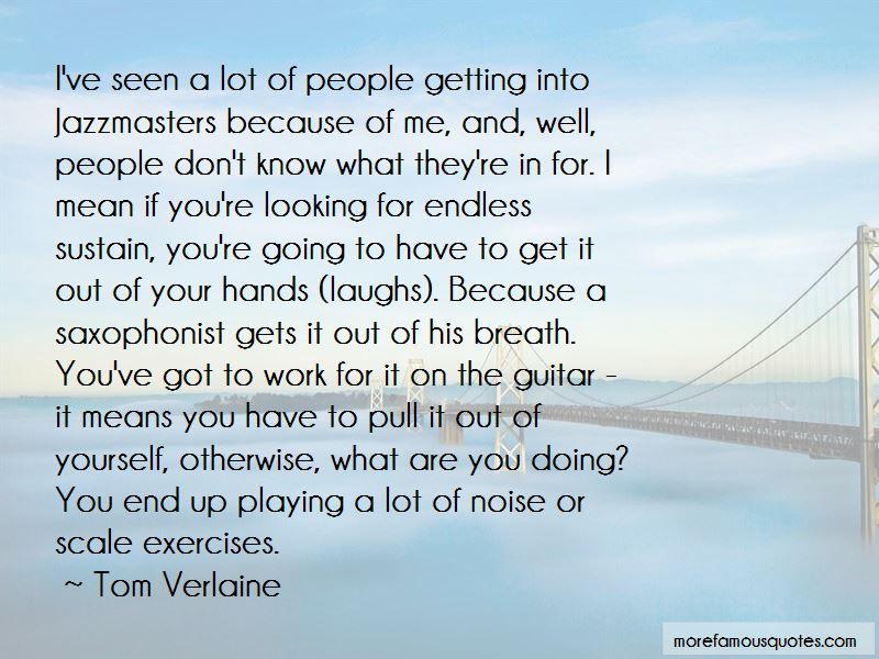 Tom Verlaine Quotes Pictures 4