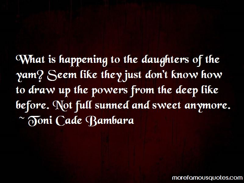 Toni Cade Bambara Quotes