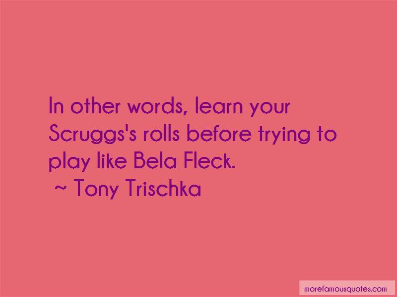 Tony Trischka Quotes Pictures 3