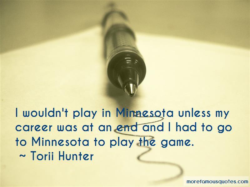 Torii Hunter Quotes Pictures 3