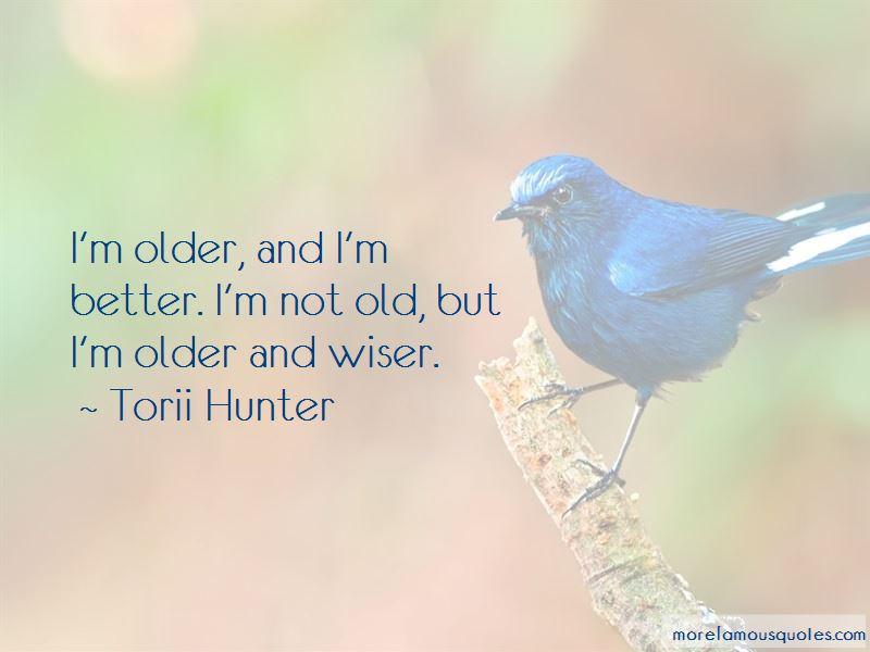 Torii Hunter Quotes Pictures 4