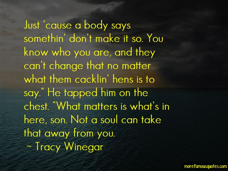 Tracy Winegar Quotes