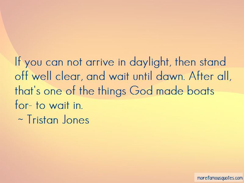Tristan Jones Quotes Pictures 3