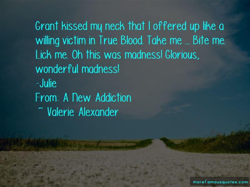 Valerie Alexander Quotes