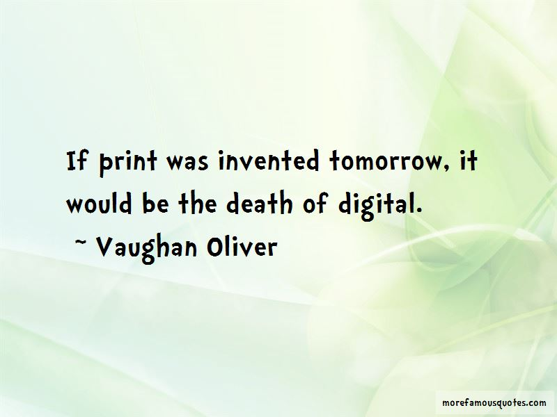 Vaughan Oliver Quotes Pictures 3