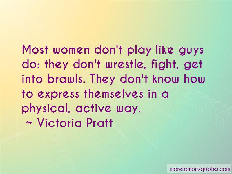 Victoria Pratt Quotes Pictures 3