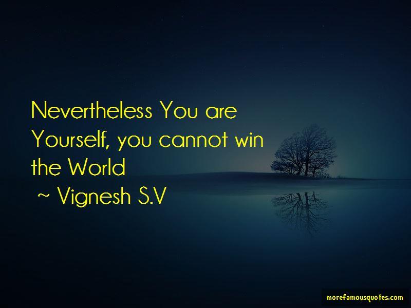 Vignesh S.V Quotes Pictures 3