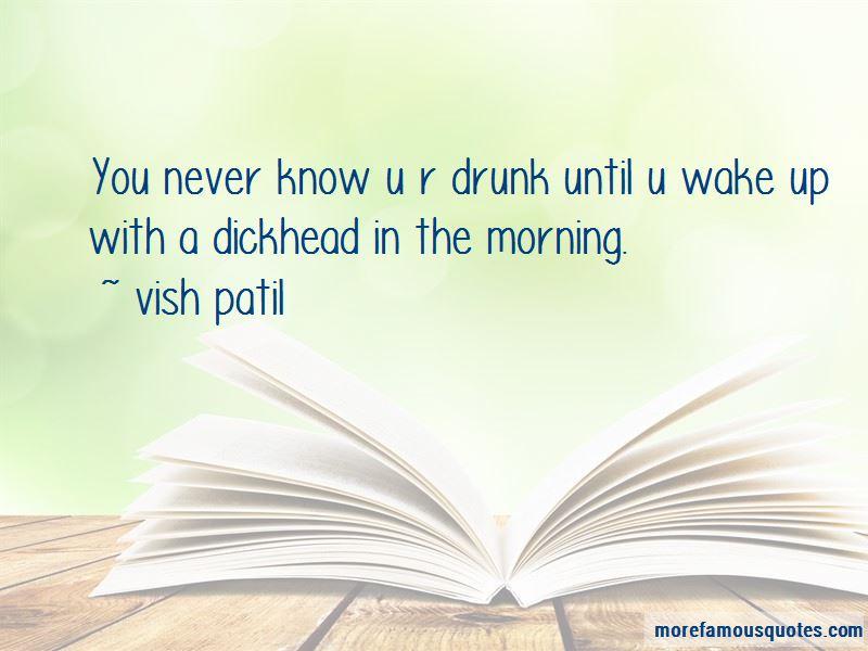 Vish Patil Quotes