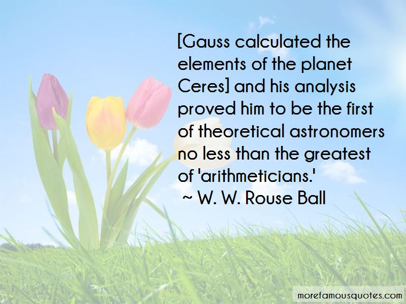 W. W. Rouse Ball Quotes Pictures 2