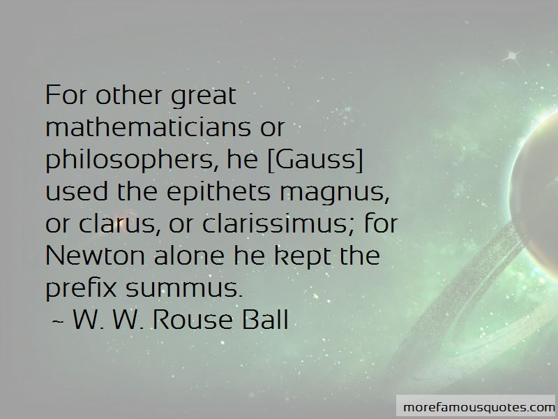 W. W. Rouse Ball Quotes Pictures 3