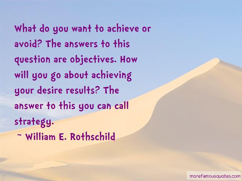 William E. Rothschild Quotes Pictures 3