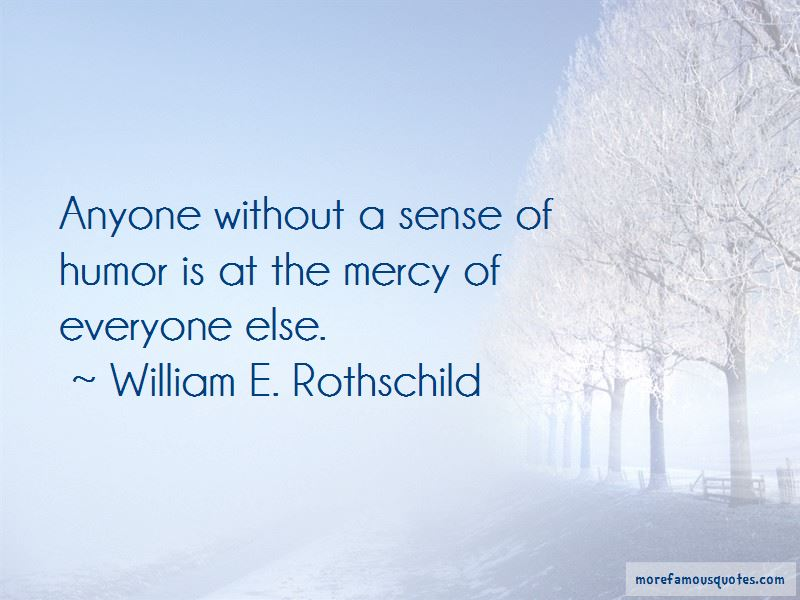 William E. Rothschild Quotes