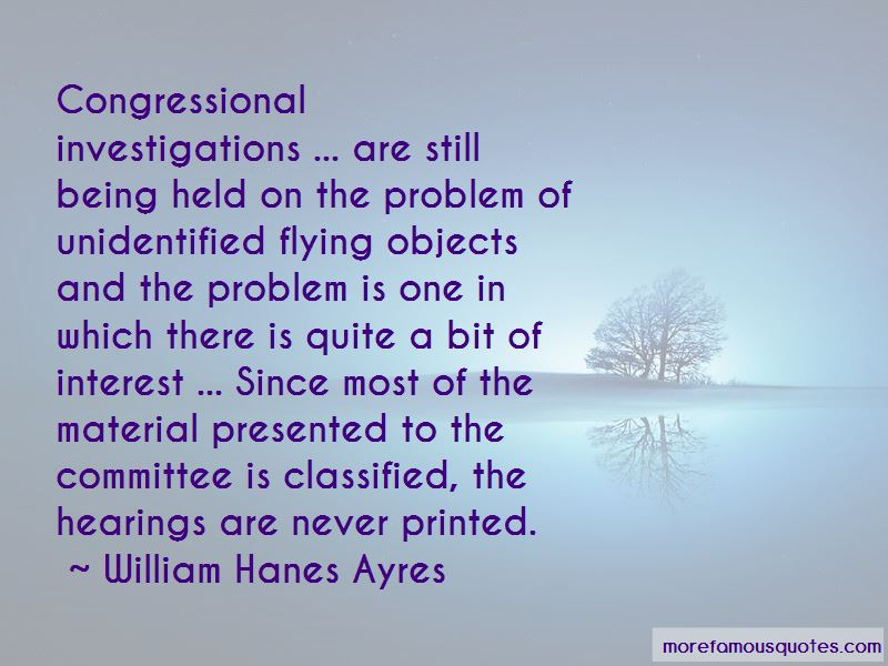 William Hanes Ayres Quotes