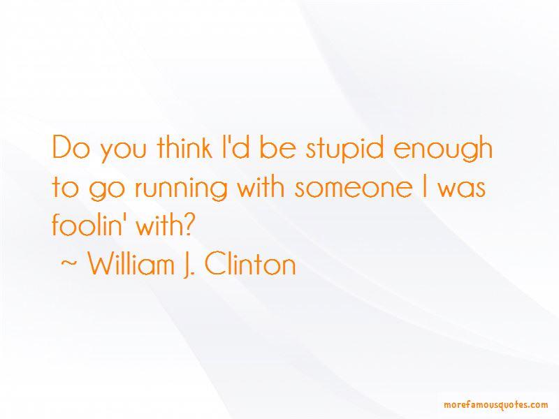 William J. Clinton Quotes Pictures 3