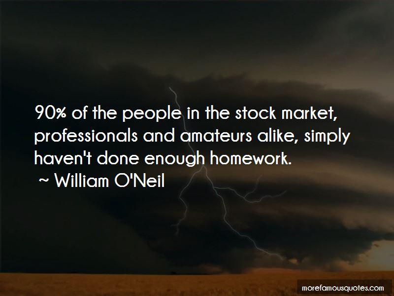 William O'Neil Quotes Pictures 3