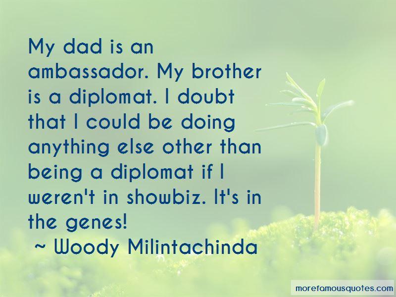 Woody Milintachinda Quotes Pictures 3