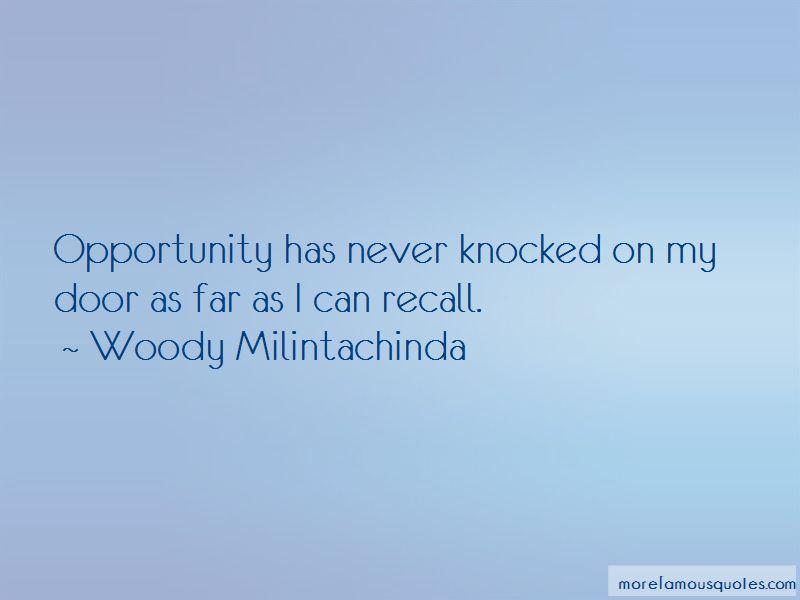 Woody Milintachinda Quotes