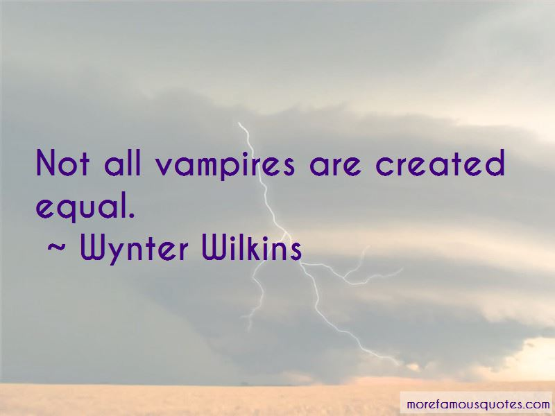 Wynter Wilkins Quotes Pictures 3