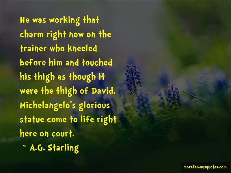 A.G. Starling Quotes Pictures 3
