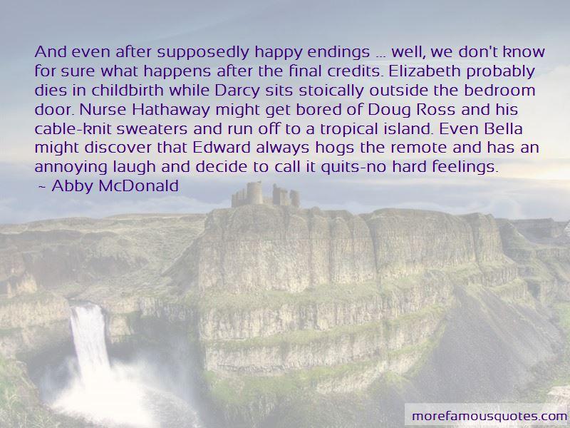 Abby McDonald Quotes