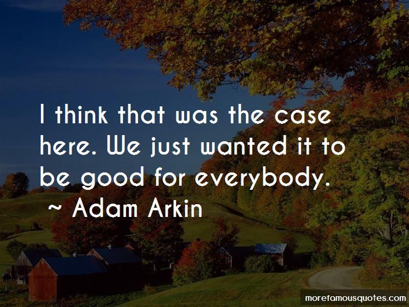 Adam Arkin Quotes Pictures 2