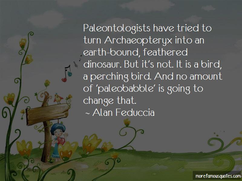 Alan Feduccia Quotes Pictures 2