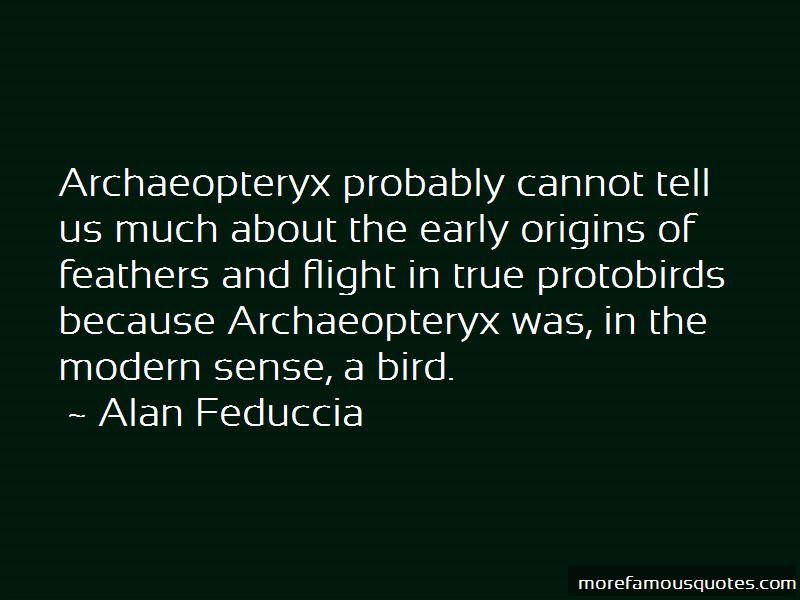 Alan Feduccia Quotes Pictures 3