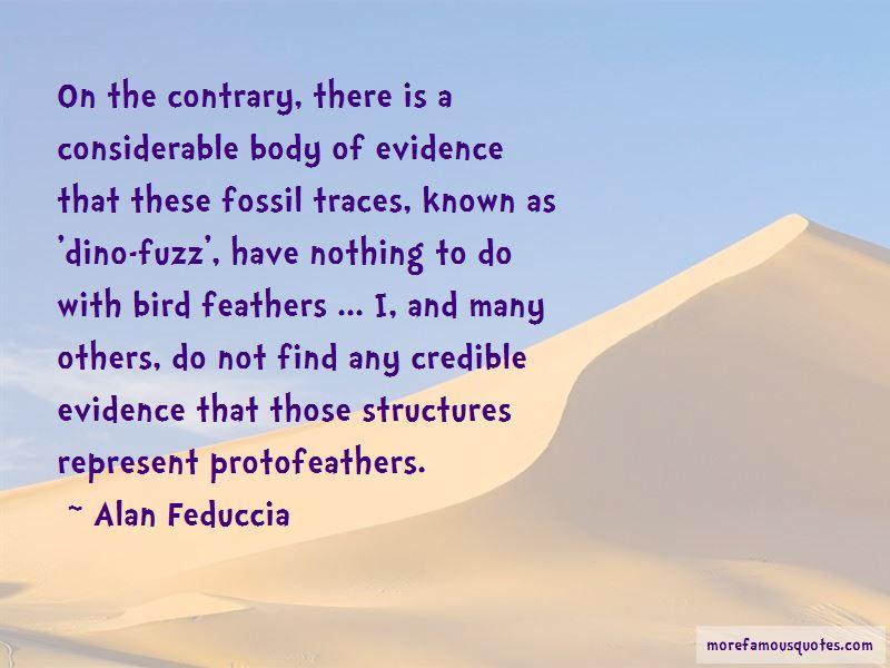 Alan Feduccia Quotes