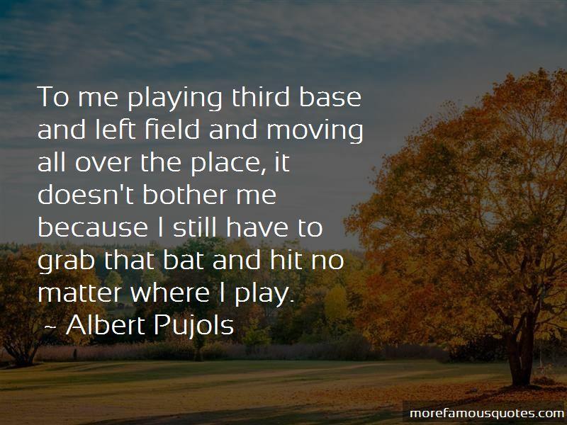 Albert Pujols Quotes