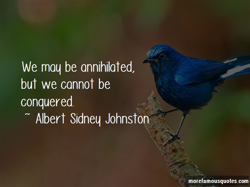 Albert Sidney Johnston Quotes Pictures 2