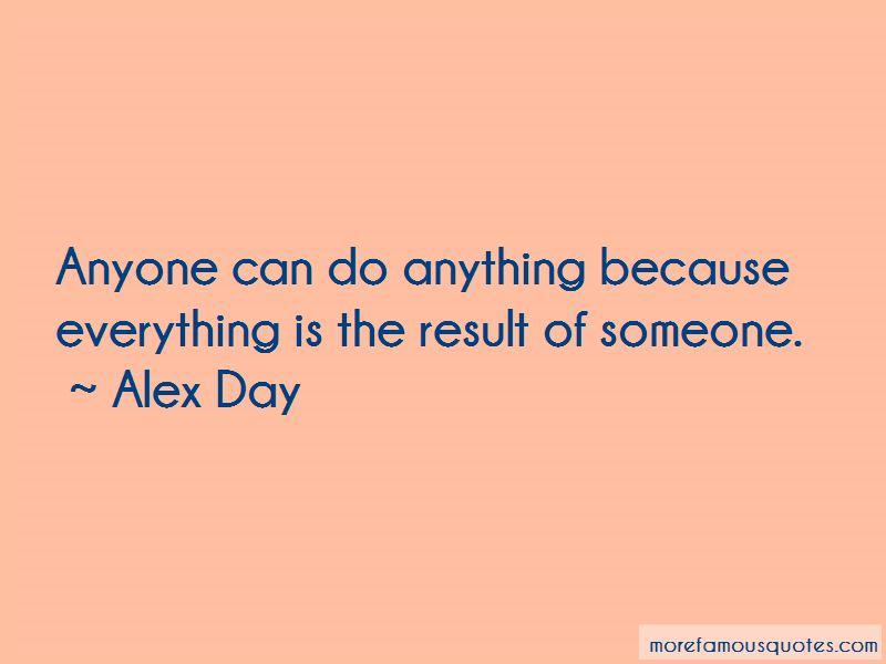 Alex Day Quotes