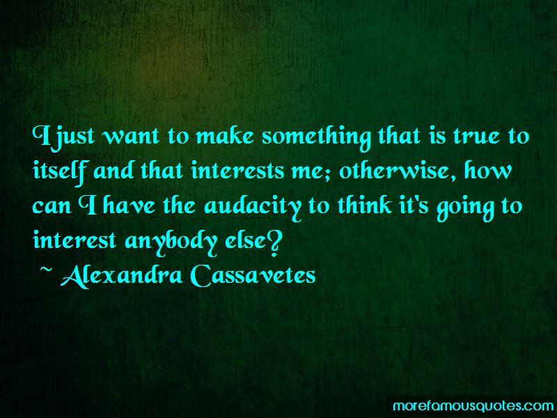Alexandra Cassavetes Quotes Pictures 2