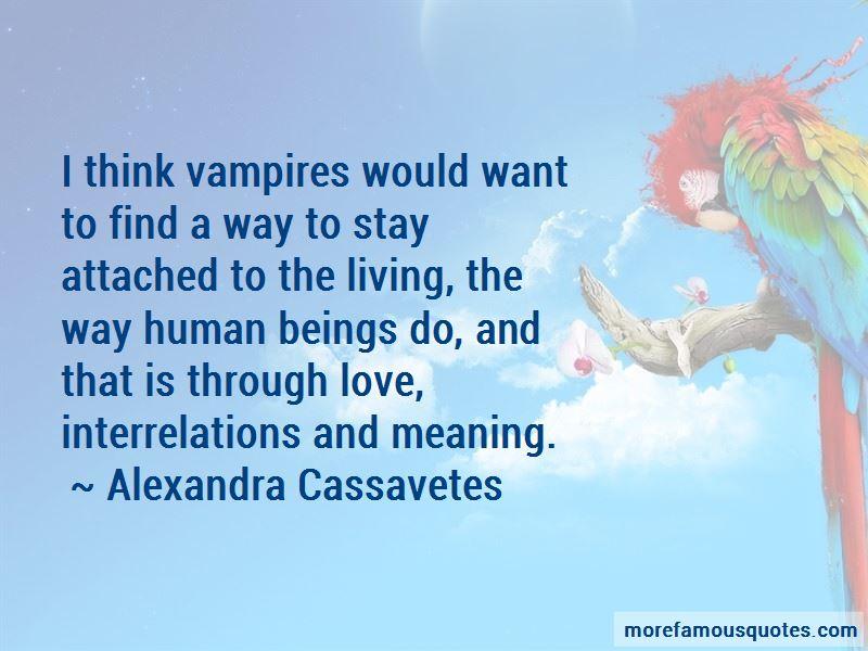 Alexandra Cassavetes Quotes Pictures 3