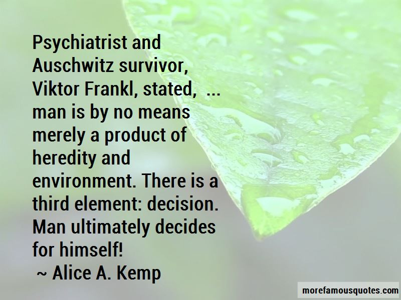 Alice A. Kemp Quotes