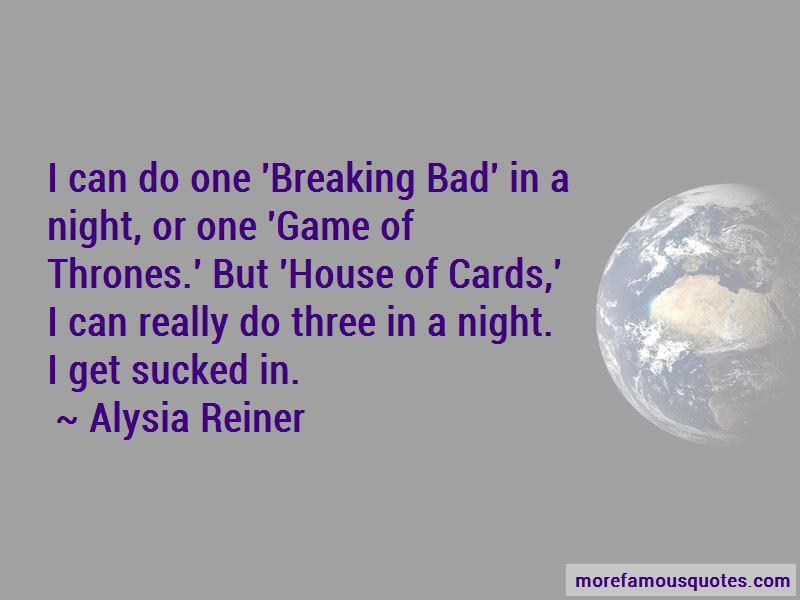 Alysia Reiner Quotes