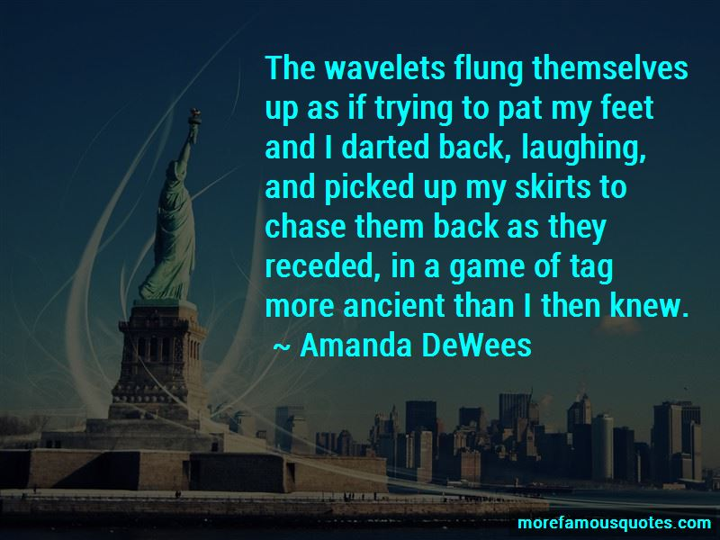 Amanda DeWees Quotes Pictures 2