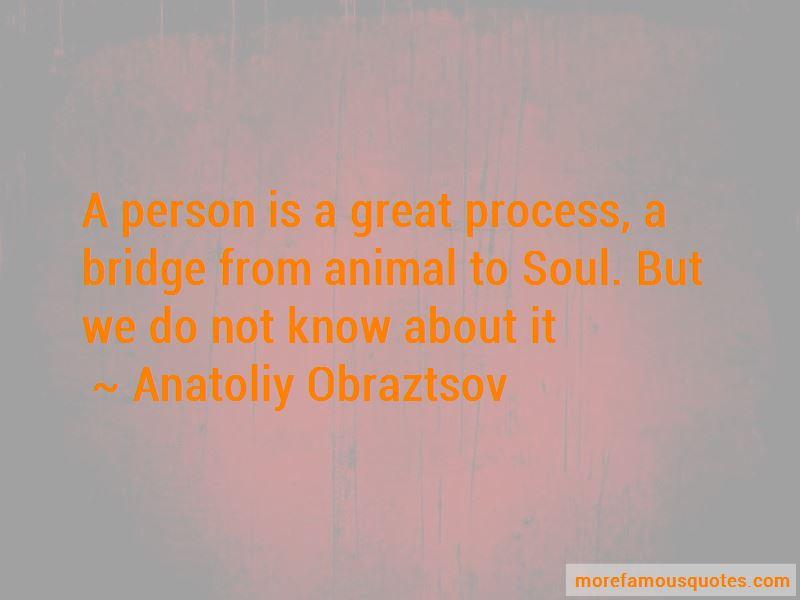 Anatoliy Obraztsov Quotes Pictures 4