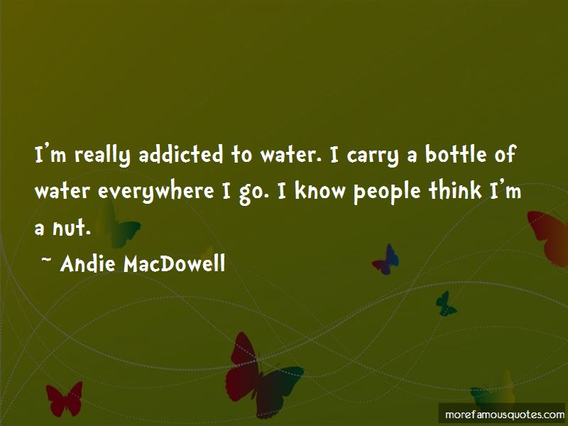 Andie MacDowell Quotes Pictures 4