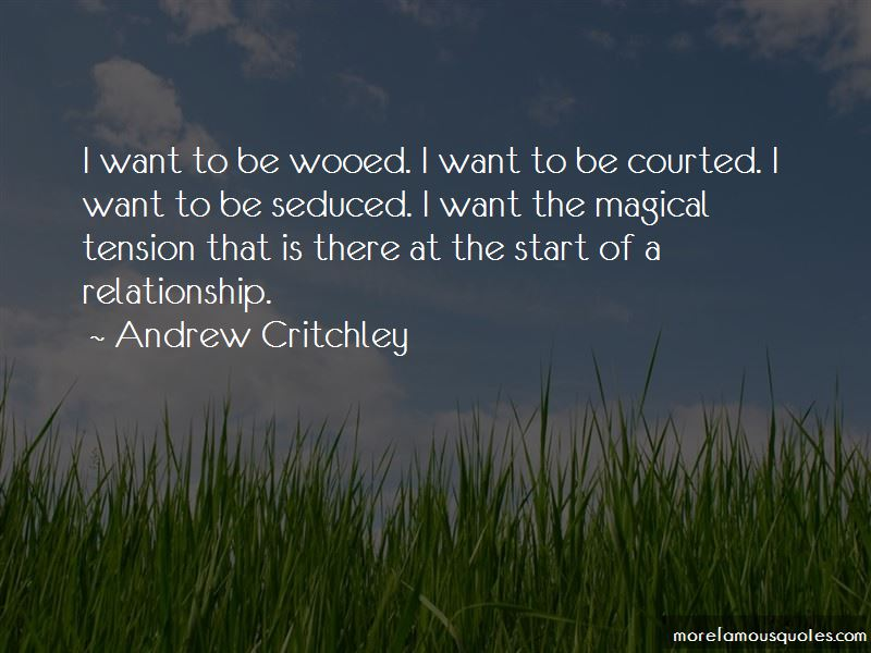 Andrew Critchley Quotes Pictures 3