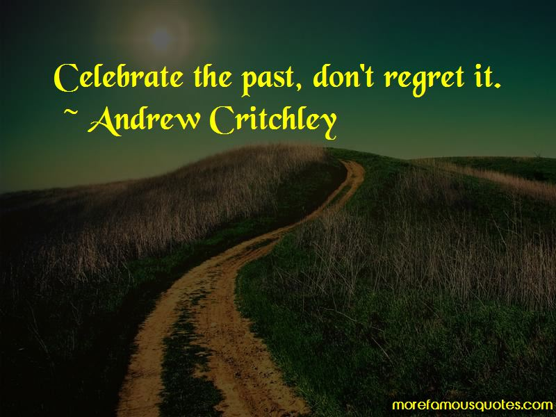 Andrew Critchley Quotes