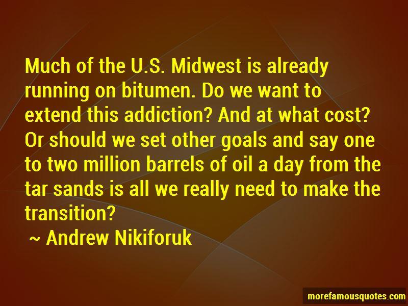 Andrew Nikiforuk Quotes Pictures 3