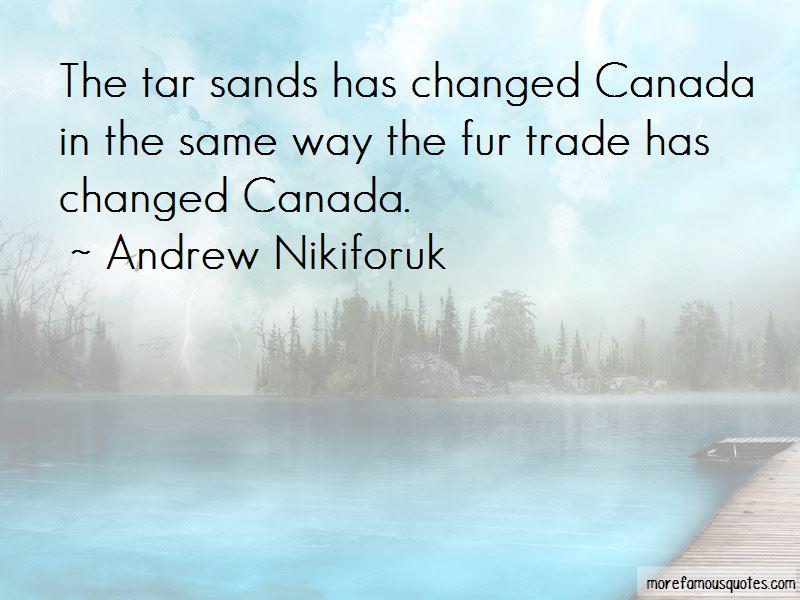 Andrew Nikiforuk Quotes